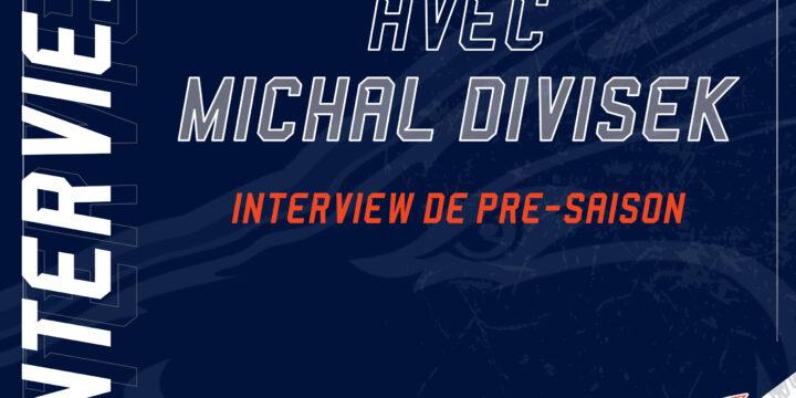 Interview de pré-saison avec notre entraineur Michal DIVISEK